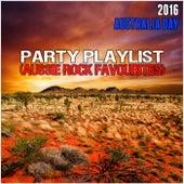 2016 Australia Day Party Playlist (Aussie Rock Favourites) de Various Artists