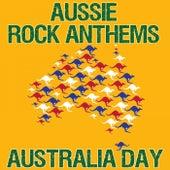Aussie Rock Anthems (Australia Day) de Various Artists