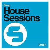 Sirup House Sessions 2016.1 von Various Artists