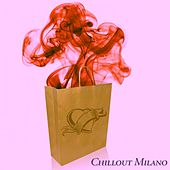 Chillout Milano (A Journey into Chillout Vibes) de Various Artists