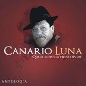 Que el Letrista No Se Olvide de Canario Luna