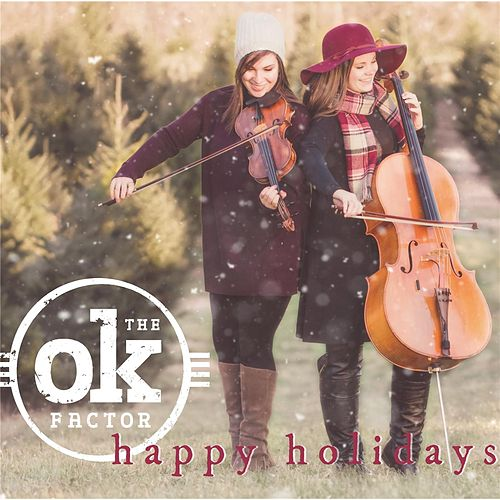 Happy Holidays von The OK Factor