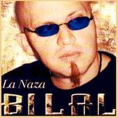 La Naza by Cheb Bilal