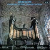 John Blow: Coronation Anthems & Symphony Anthems von Choir of King's College, Cambridge