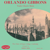 Gibbons: Tudor Church Music (Anthems & Voluntaries) de Choir of King's College, Cambridge