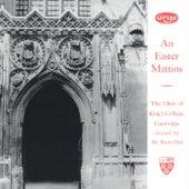 An Easter Mattins von Choir of King's College, Cambridge