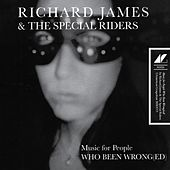Music for People Who Been Wrong(ed) von Richard James
