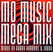 Mo' Music Mega Mix by Bobby Konders & Jabba