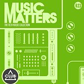 Music Matters - Episode 23 by Various Artists