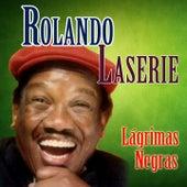 Lágrimas Negras (Remastered) de Rolando LaSerie