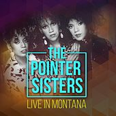 The Pointer Sisters, Live in Montana de The Pointer Sisters