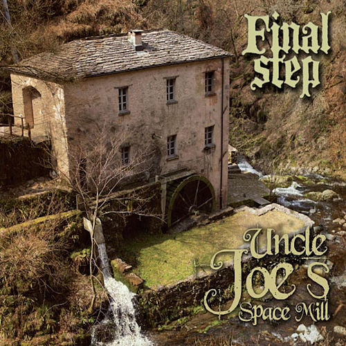 Uncle Joe's Space Mill by Final Step