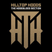 The Nosebleed Section de Hilltop Hoods