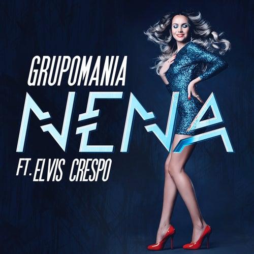 Nena (feat. Elvis Crespo) by Grupo Mania
