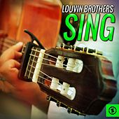Louvin Brothers Sing by The Louvin Brothers