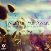 Far Away by MalYar
