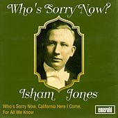 Who's Sorry Now? by Various Artists