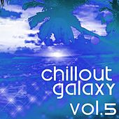 Chillout Galaxy, Vol. 5 - EP by Various Artists