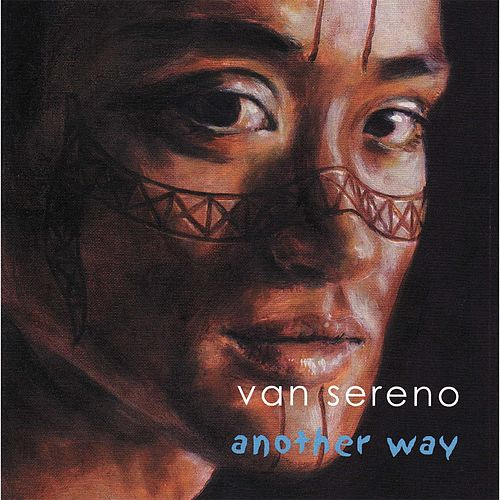 Another Way by Van Sereno