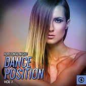 Horizontal Night: Dance Position, Vol. 1 by Various Artists