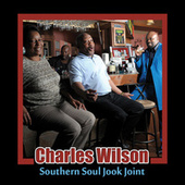 Southern Soul Jook Joint by Charles Wilson