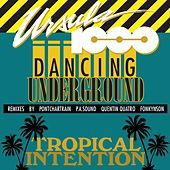 Dancing Underground/Tropical Intention EP de Ursula 1000