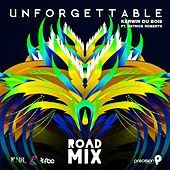 Unforgettable (Precision Road Mix) by Kerwin Du Bois