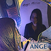 Magic Mirror by Ange