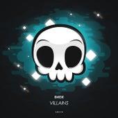 Villains by EH!DE