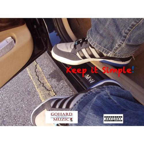 Keep It Simple! by Bizzle