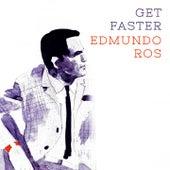 Get Faster by Edmundo Ros