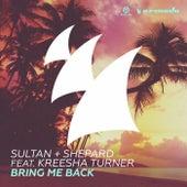 Bring Me Back von Sultan + Shepard