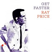 Get Faster by Ray Price