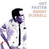 Get Faster von Kenny Burrell