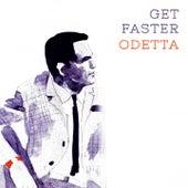 Get Faster by Odetta
