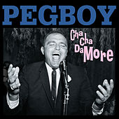 Cha Cha Damore by Pegboy