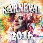 Karneval 2016 von Various Artists