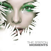 The Station by The Moments