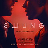 SWUNG (Original Motion Picture Soundtrack) [Uncut Version] by Various Artists