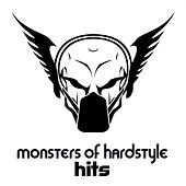 Monsters of Hardstyle Hits by Various Artists