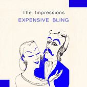 Expensive Bling de The Impressions
