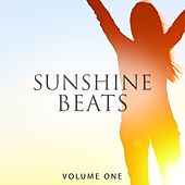 Sunshine Beats, Vol. 1 (Selection Of Happy House Music) by Various Artists