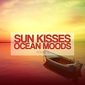 Sun Kisses Ocean Moods, Vol. 3 (Ibiza Sunset Tunes) by Various Artists