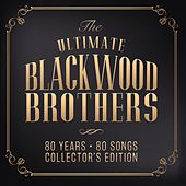 The Ultimate Blackwood Brothers: 80 Years - 80 Songs by Blackwood Brothers Quartet