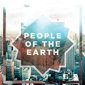 We Are People of the Earth by People Of The Earth