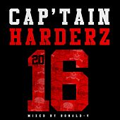 Cap'tain Harderz 2016 by Various Artists