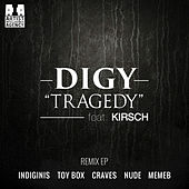 Tragedy (feat. KIRSCH) [Remixes] - EP by Digy