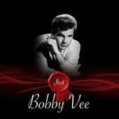 Just - Bobby Vee de Bobby Vee