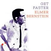 Get Faster von Elmer Bernstein