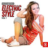 Choose Dance: Electric Style, Vol. 1 by Various Artists